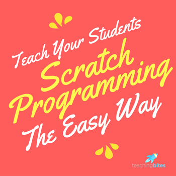 Teach Your Students to Code Quickly with Scratch Programmi
