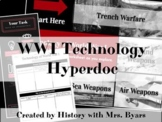 Technology of World War I Google Slides Hyperdoc Style Les