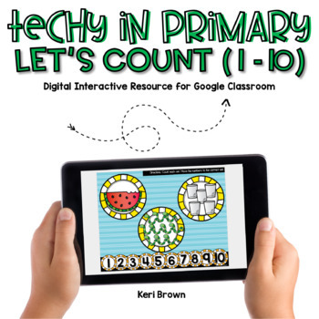 Techy in Primary - Let's Count 1-10