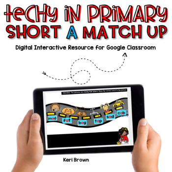 Techy in Primary - Short A Match Up