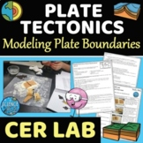 Plate Tectonics Lab - Modeling Plate Boundaries and CER Lab Activity