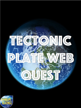 Tectonic Plates Webquest with Key!