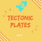 Tectonics Plate Quiz