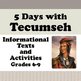 Tecumseh BUNDLE Differentiated Texts, Activities Grades 4-9 DISTANCE LEARNING