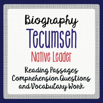 Tecumseh Biography Informational Texts Activities Grade 4, 5, 6