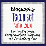 TECUMSEH Biography Informational Texts Activities Gr 4-6 P