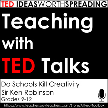 TED Talks Lesson (Do Schools Kill Creativity)
