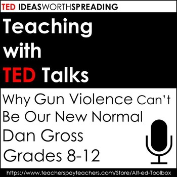 TED Talk Lesson (Why Gun Violence Can't Be Our New Normal)