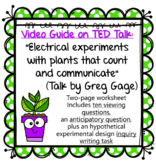 Ted Talk Video Guide: Electrical experiments with plants that count