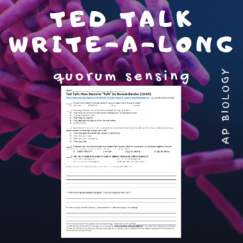 Ted Talk WAL (write-a-long): Quorum Sensing