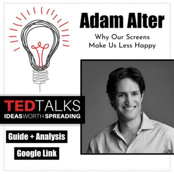 Ted Talk: Why Our Screens Make Us Less Happy, Adam Alter