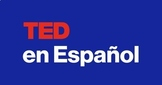 Ted Talk en español - Ted Talk for Spanish Class - Spanish Listening Skills