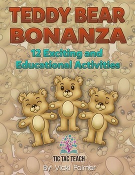 Teddy Bear Bonanza: 12 Exciting and Educational Activities