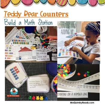 Teddy Bear Counters - Math Station- Counting,Patterns, Add, Subtract [& More]