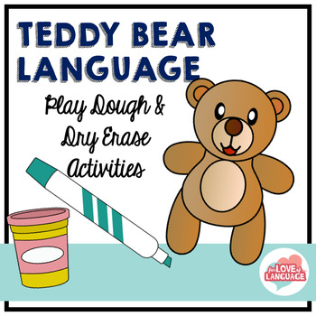 Teddy Bear Language--With Quick and Easy Data Collection