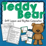 Teddy Bear Orff-Based Lesson and Rhythm Composition