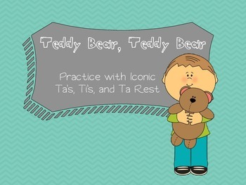 Teddy Bear, Teddy Bear - Practice with ta's, ti's, and ta rest