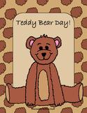 Teddy Bear's Day: Writing, Math, reading and Art No Prep