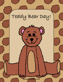 Teddy Bear's Day with Writing, Math, reading and Art No Prep