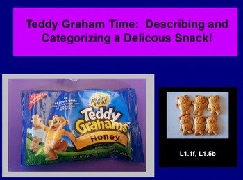 Teddy Graham Time- Describing and Categorizing Snacks in 1st Grade