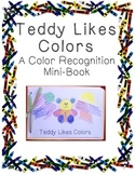 Teddy Likes Colors: A Color Recognition Book