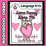 Some Bunny Loves Me Valentine Sight Word Game