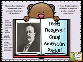 Teddy Roosevelt - American Hero