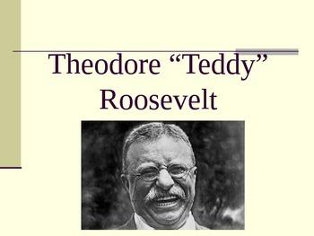 Teddy Roosevelt PPT