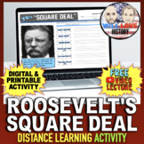 Teddy Roosevelt's Square Deal Activity