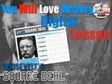 Teddy Roosevelt's Square Deal Digital Activity