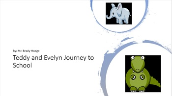 Teddy and Evelyn Journey to School (A Book to Practice Shapes)