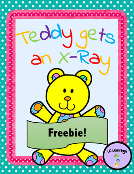 Teddy gets an X-Ray- FREE VERSION