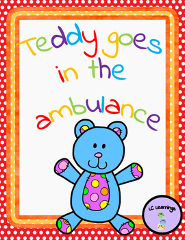 Teddy goes in the ambulance