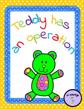 Teddy has an operation