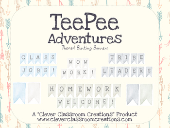TeePee Adventures Bunting Banners