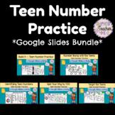Teen Number Practice with Google Slides {BUNDLE}