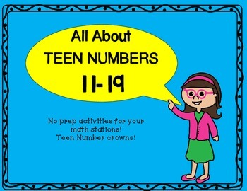 Teen Numbers 11-19  All about teen numbers!