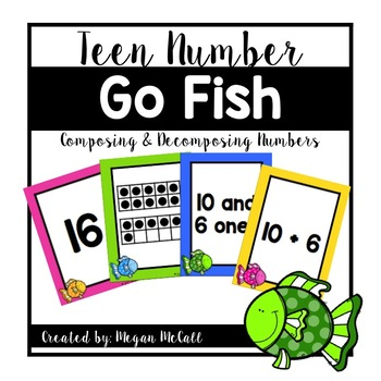 Teen Numbers Go Fish-Composing and Decomposing Numbers