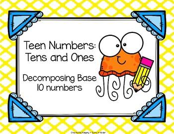 Teen Numbers: Tens and Ones! Decomposing Teen Numbers