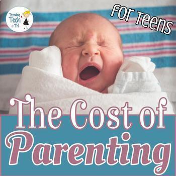 Teen Parenting Costs Unit - Editable in Google Docs!