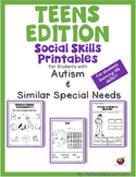 Teen's Edition Social Skills Printables for Students with Autism & Similar Needs