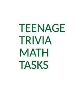 Teenage Trivia Math Tasks