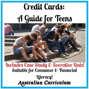 Teenagers & Credit Cards (Includes Case study & Quiz)