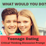 Critical Thinking What Would You Do Activity: Teenagers Dating