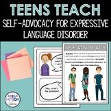 Teens Teach Self-Advocacy: Expressive Language Disorders