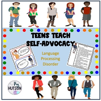 Teens Teach Self-Advocacy: Language Processing Disorder