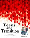 Teens & Transition: A Teacher Guide