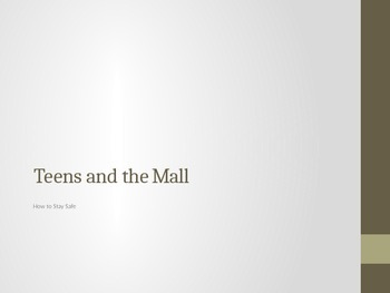 Teens and the Mall (Safety)