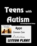 Autism -Teens w/ Autism: Apps, Lesson Ideas, & Common Core Reading Connections