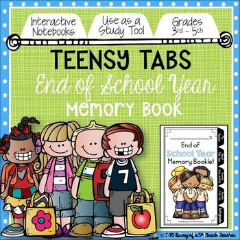 Teensy Tabs: End of School Year Memory Booklet